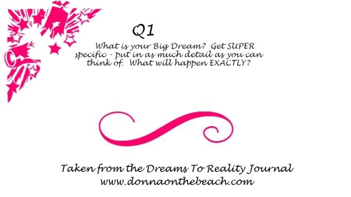 What is Your Big Dream