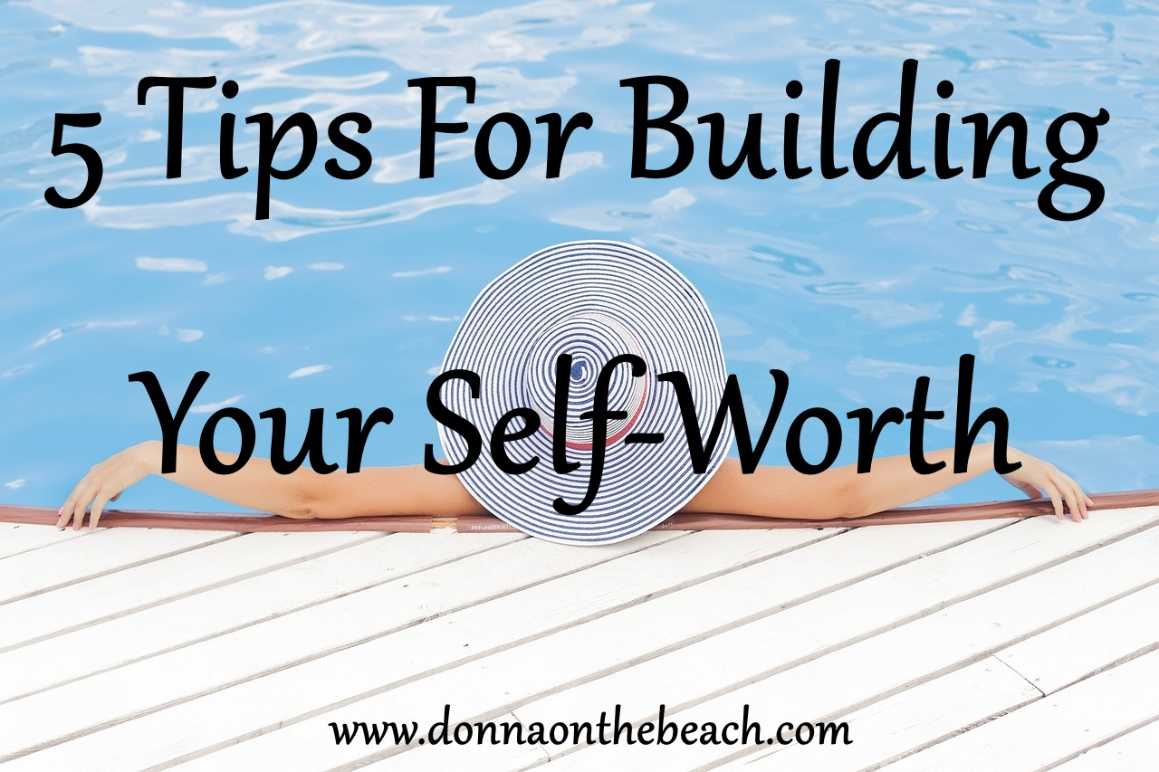Tips for building self worth